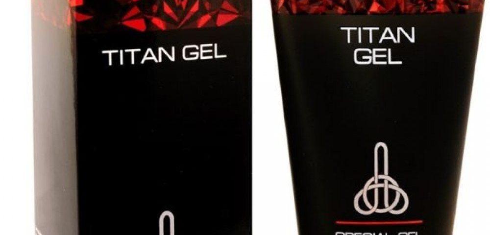 Titan gel - żel na powiększenie penisa